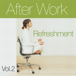 mehr Infos | Tracklisting zu After Work Refreshment Vol.2
