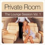 mehr Infos | Tracklisting zu Private Room - The Lounge Session Vol.1